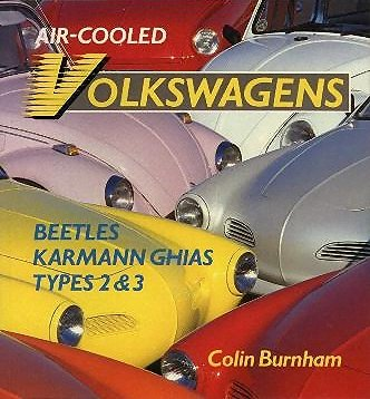 VW - Aircooled Volkswagen, Beetles, Karmann Ghias, Type 2+3 - Colin Burnham - 0-85045-733-5 - [26]-1