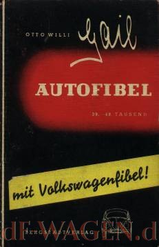 VW - Autofibel mit Volkswagenfibel - Otto Willi Gail - no - [42]-1