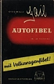 VW - Autofibel mit Volkswagenfibel - Otto Willi Gail - no - [42]