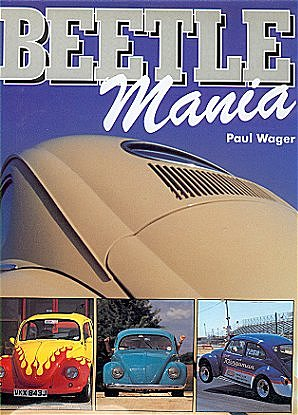 VW - Beetle Mania - Paul Wager - 1 85627 644 9 - [58]-1
