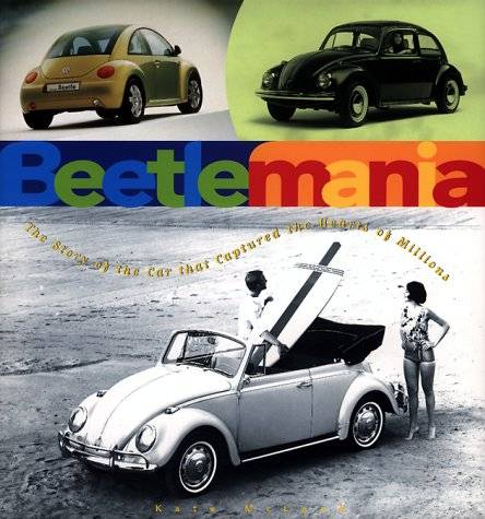 VW - Beetlemania. The story of the car that captured the heart of millions - Kate McLeod - 0765110180 - [65]-1