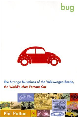VW - Bug : The Strange Mutations of the Volkswagen Beetle, the World's Most Famous Car - Phil Patton - 0743202422 - [77]-1
