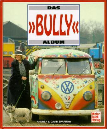 VW - Das 'Bully'-Album - Andrea Sparrow, David Sparrow - 3-613-01915-9 - [109]-1