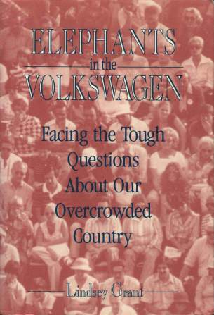VW - Elephants in the Volkswagen : Facing the tough questions about our overcrowded country - Lindsey Grant - 0-7167-2268-2 - [224]-1