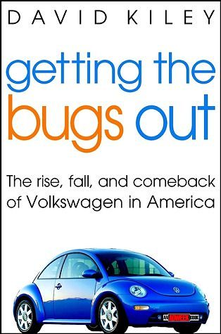 VW - Getting the bugs out - the rise, fall and comeback of Volkswagen in America - David Kiley - 0471403938 - [262]-1