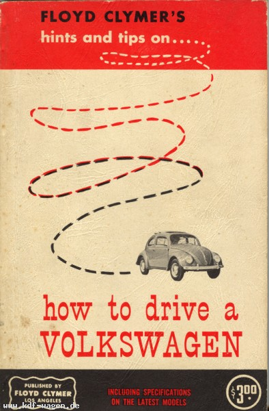 VW - Hints and tips on ... how to drive a Volkswagen - Floyd Clymers - - - [296]-1