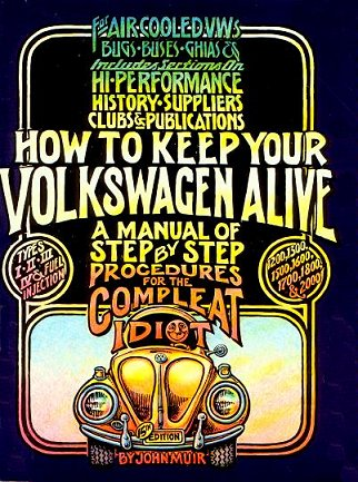VW - How to keep your Volkswagen alive - a step by step procedures for the complete idiot, 15th - John Muir - - - [298]-1