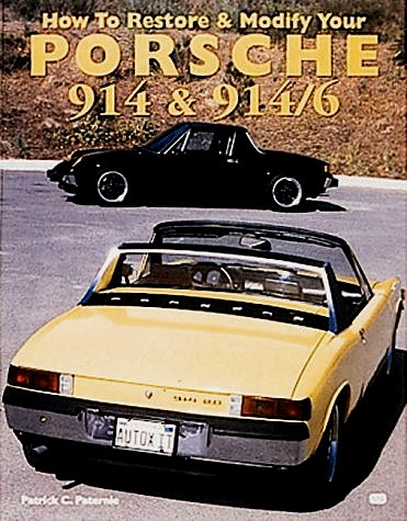 VW - How to restore & modify your Porsche 914 & 914/6 - Patrick C. Paternie - - - [304]-1