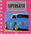 VW - Super Käfer - Mike Key - 3-89365-422-4 - [561]
