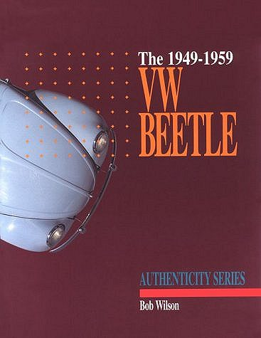 VW - The VW Beetle (Authenticity Series) - Bob Wilson - 092975803X - [620]-1