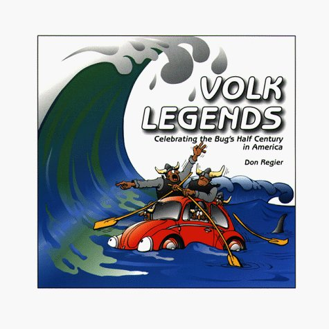 VW - Volk Legends, Celebrating the Bug's Half Century in America - Don Regier - 0966618718 - [648]-1