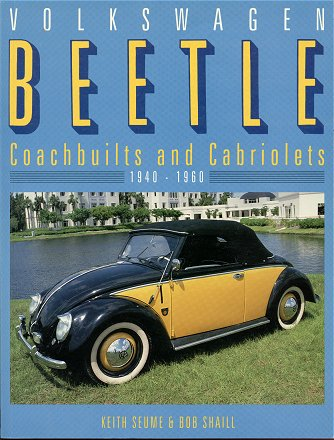 VW - Volkswagen Beetle: Coachbuilts and cabriolets 1940-1960 - Keith Seume, Bob Shail - 1870979338 - [673]-1