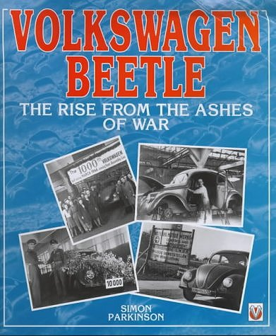 VW - Volkswagen Beetle: The rise from the ashes of war - Simon Parkinson - 1874105472 - [675]-1