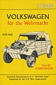 VW - TM E9-803. Volkswagen for the Wehrmacht 1939-1945 - Dan Post - 911160-43-4 - [695]