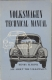 VW - Volkswagen Technical Manual, all about the Volkswagen, 11th enlarged edition - Henry Elfrink - - - [749]