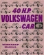 VW - 40 H.P. Volkswagen Car Workshop Manual - - - [760]