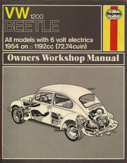 VW - VW 1200 Beetle Owners Workshop Manual, 1954 on,  All models with 6 Volt electrics. - J.H. Haynes - 0-900550-36-8 - [786]-1