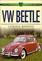 VW - VW Beetle Sutton's Photographic History of Transport - Laurence Meredith - 0750921331 - [803]