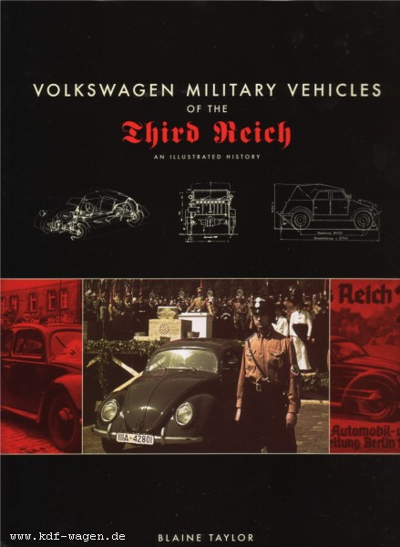 VW - Volkswagen Military Vehicles of the Third Reich: An Illustrated History - Blaine Taylor - 0306813130 - [922]-1