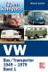 VW - Typenkompass VW Bus/Transporter. Band 1: 1949-1979 - Michael Steinke - 3613023016 - [936]