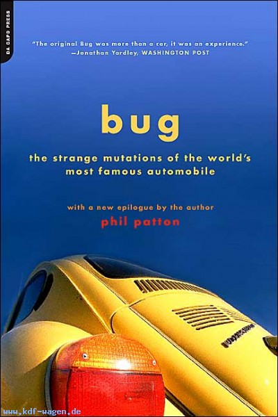 VW - Bug : The Strange Mutations of the Volkswagen Beetle, the World's Most Famous Car - Phil Patton - 0306813599 - [949]-1