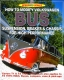 VW - How to modify Volkswagen Bus suspension, brakes & chassis - James Hale - [957]