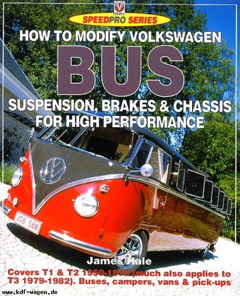 VW - How to modify Volkswagen Bus suspension, brakes & chassis - James Hale - [957]-1