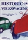 VW - Historic Volkswagens A Selection of Cherished VWs 1946-1967 - Copping, Richard - 0953578801 - [987]