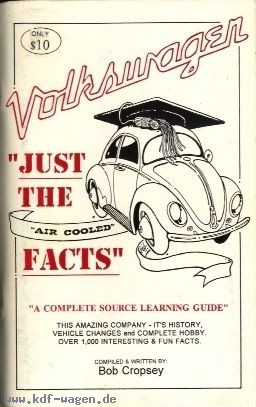 VW - Volkswagen 'Just the air cooled facts' - Cropsey, Bob - [994]-1