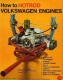 VW - How to hotrod volkswagen engines - Fisher, Bill - [1028]