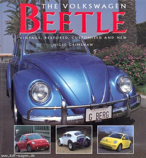 VW - The Volkswagen Beetle : Vintage, restored, customized and new - Nigel Grimshaw - 0-86288-134-X - [1078]-1