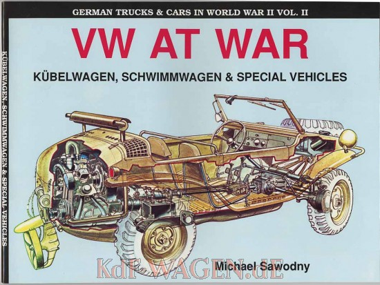 VW - VW at war : Kübelwagen, Schwimmwagen & Special Vehicles - M.Sawodny - 0 88740 308 5 - [1146]-1