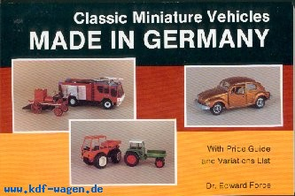 VW - Classic Miniature Vehicles - MADE IN GERMANY - Dr Edward Force - 0 88740 251 8 - [1148]-1