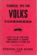 VW - Technical Tips for VOLKS Tinkerers - Foreign Car Guide - [1185]