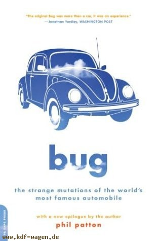 VW - Bug : The Strange Mutations of the Volkswagen Beetle, the World's Most Famous Car - Phil Patton - [1186]-1