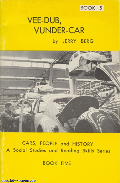 VW - VEE-DUB, VUNDER-CAR. Cars, People and History - Jerry Berg - [1188]-1
