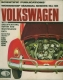 VW - Scientific Publications' Workshop Manual Series N° 46 Volkswagen with Specifications, Repair and Maintenance Data - [1196]