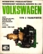 VW - Scientific Publications' Workshop Manual Series N° 48 Volkswagen Type 2 Transporter with Specifications, repair and Maintenance Data - [1209]