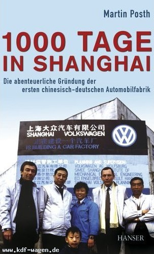 VW - 1000 Tage in Shanghai - Martin Posth - 3446406212 - [1227]-1