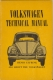 VW - Volkswagen Technical Manual, all about the Volkswagen, 6th Enlarged edition - Henry Elfrink - [1272]