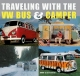 VW - Traveling with the VW Bus & Camper - David Eccles, Cee Eccles - 978-0789209191 - [1276]