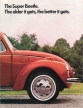 VW - 1972 - The Super Beetle. The older it gets, the better it gets. - 33-11-26010 - [2380]