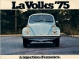 VW - 1974 - La Volks ´75. a injection d`essence. - 845 020 200 10/74 - [2495]