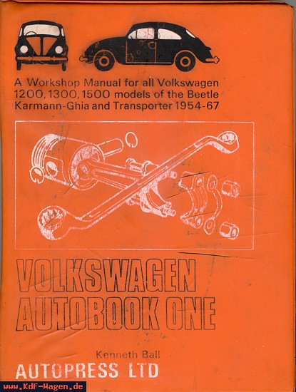 VW - Volkswagen Autobook One            A workshop Manual for all Volkswagen 1200, 1300, 1500 - Kenneth Ball - [7070]-1