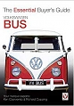 VW - Volkswagen Bus: The Essential Buyer's Guide - Richard Copping, Ken Cservenka - [8039]