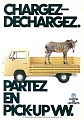 VW - 1981 - Chargez - Dechargez. Partez en Pick-Up VW. - 45182 10/81 - [8121]