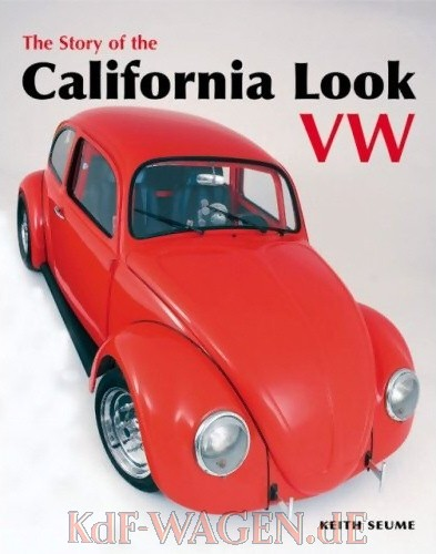 VW - The Story of the California Look VW - Keith Seume - 978-1906133085 - [8436]-1