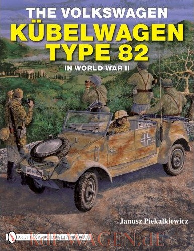 VW - The Volkswagen Kubelwagen type 82 in World War II - Janusz Piekalkiewicz - 978-0764330988 - [8441]-1