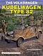 VW Bücher - The Volkswagen Kubelwagen type 82 in World War II,2008,978-0764330988