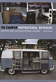VW - VW Camper Inspirational Interiors: Bespoke and Custom Interior Designs - David Eccles - 978-1847970701 - [8543]